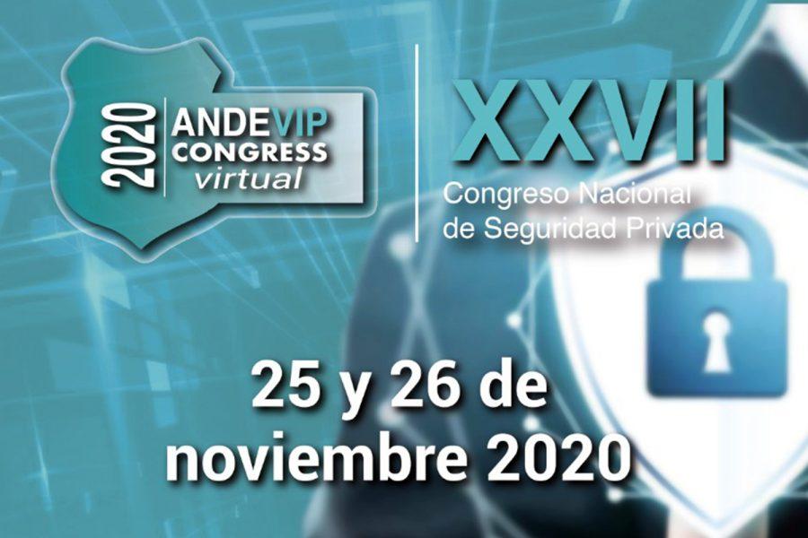 Andevip organiza el XXVII Congreso Nacional de Seguridad Privada